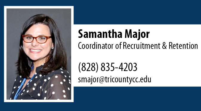 Contact Sammi Major with questions about high school students at Tri-County Community College