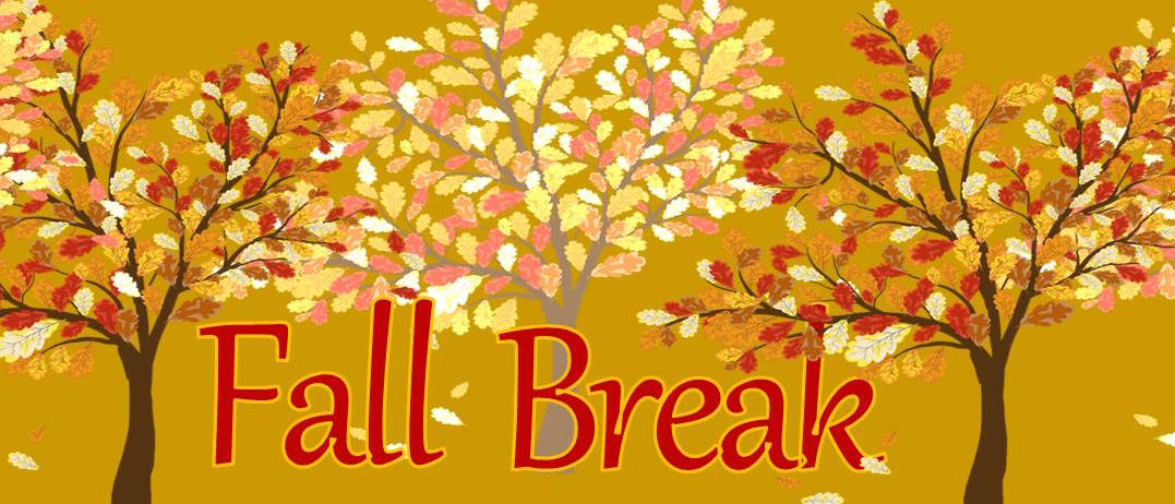 Fall Break - No Classes