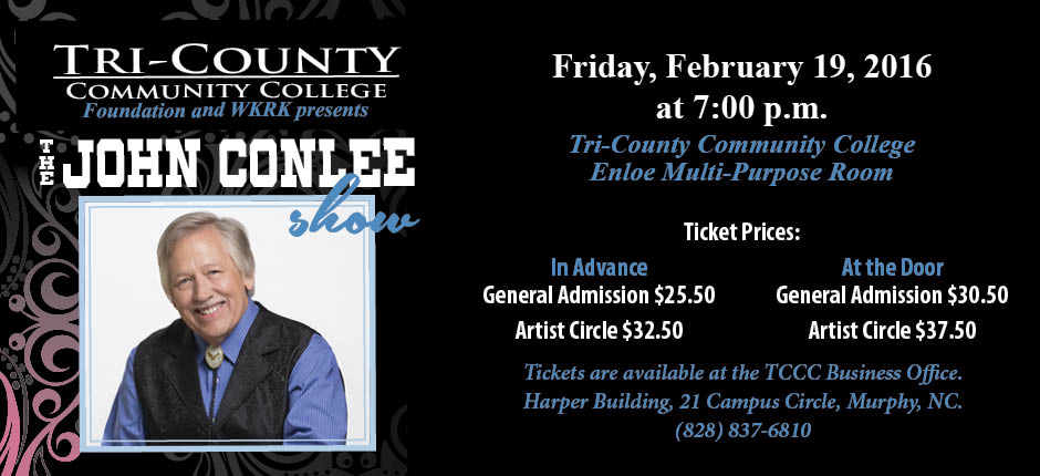 The John Conlee Show Concert Rose Colored Glasses General Admission tickets Artist Circle TCCC Murphy NC Tri-County Community College Foundation
